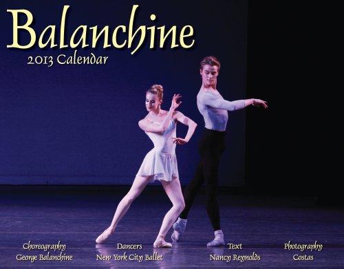 Balanchine 2013 Calendar (1594908176) by George Balanchine