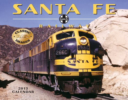 9781594908446: Santa Fe Railway 2013 Calendar