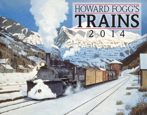 9781594909283: 2014 Howard Fogg's Trains