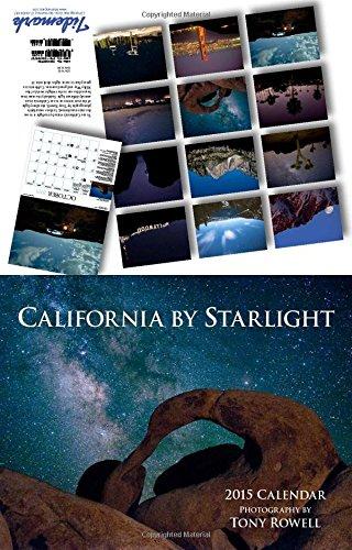 9781594909757: California by Starlight 2015 Calendar