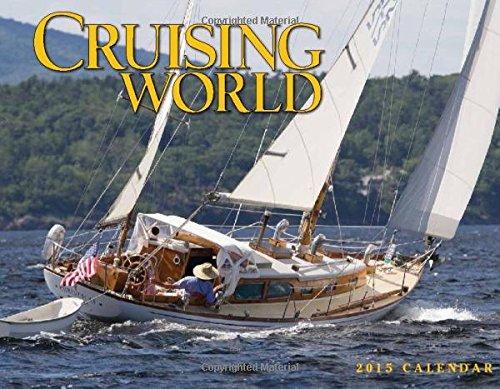 9781594909825: Cruising World 2015 Calendar