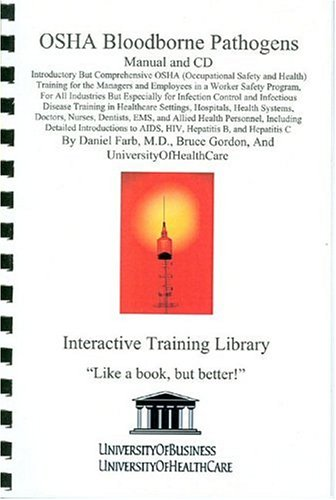 OSHA Bloodborne Pathogens Library Edition: Introductory but Comprehensive OSHA Training for the ...