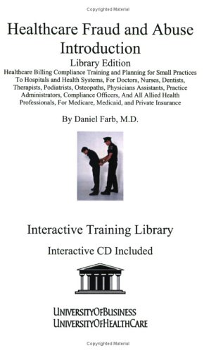 9781594910920: HEALTHCARE FRAUD LIBRARY EDITION & ABUSE INTRODUCTION (Interactive Training Library)
