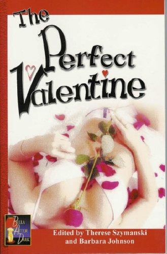 9781594930614: The Perfect Valentine: Erotic Lesbian Valentine's Day Stories (Bella After Dark)