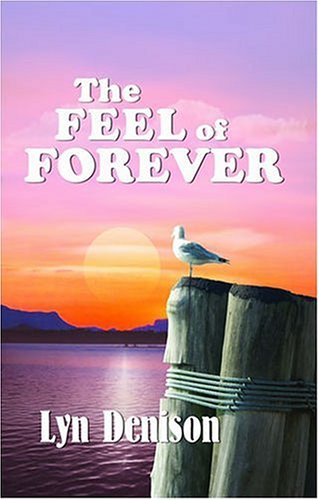9781594930737: The Feel of Forever