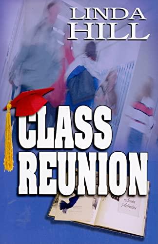 9781594930775: Class Reunion
