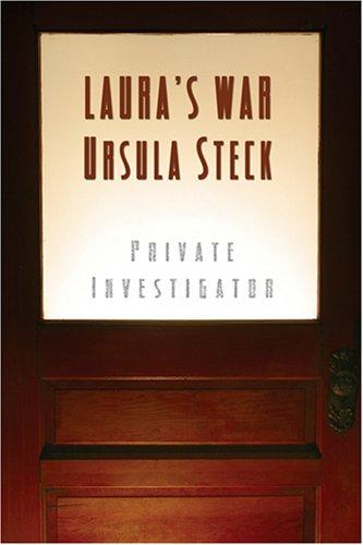Laura's War: Steck, Ursula