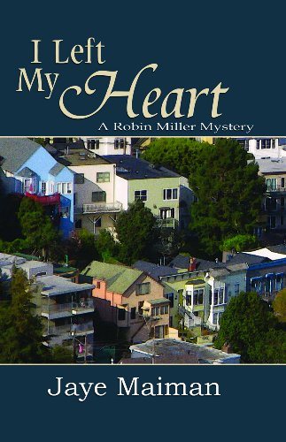 I Left My Heart (1594931887) by Jaye Maiman