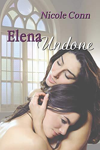 9781594932540: Elena Undone: The Novel