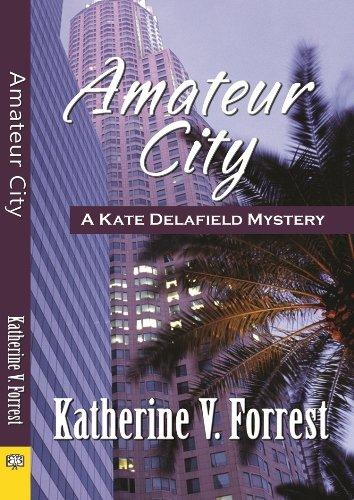 Amateur City: Katherine V Forrest