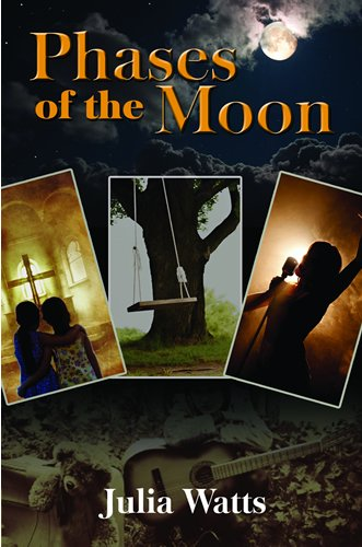 Phases of the Moon: Julia Watts