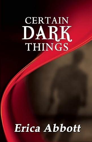 9781594932953: Certain Dark Things
