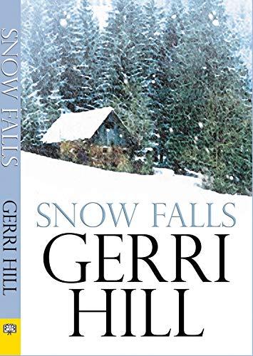 Snow Falls: Hill, Gerri