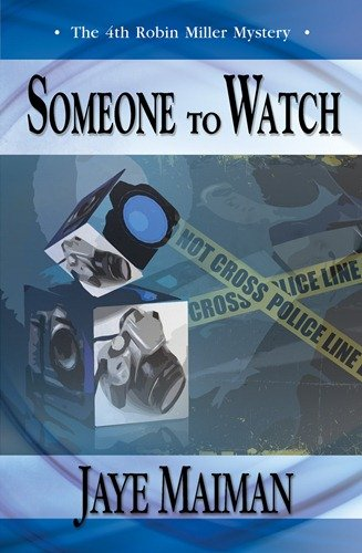 Someone to Watch (1594933502) by Jaye Maiman