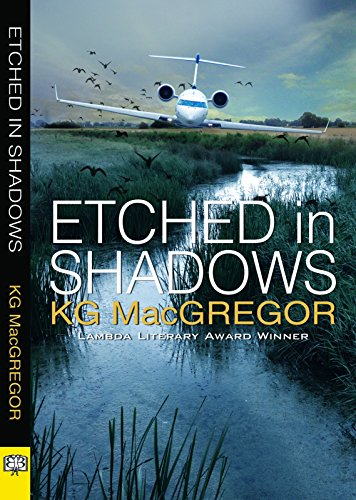 Etched in Shadows: MacGregor, KG