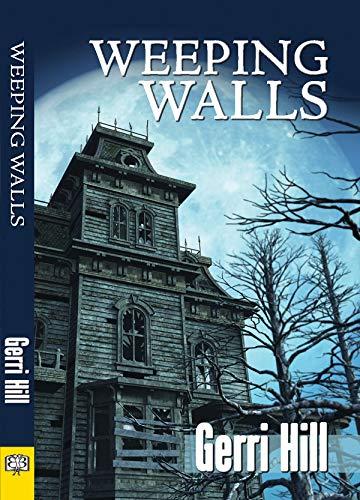 Weeping Walls: Hill, Gerri