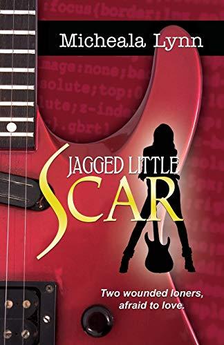 Jagged Little Scar: Lynn, Micheala