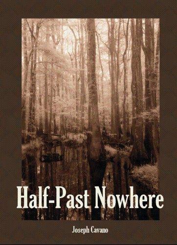 Half-Past Nowhere: Joseph Cavano