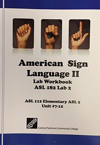 9781594940309: ASL 112: American Sign Language II