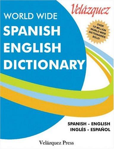 9781594950018: Velazquez World Wide Spanish English Dictionary (Spanish and English Edition)