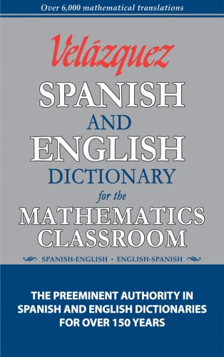 9781594950070: Velazquez Spanish and English Dictionary for the Mathematics Classroom (Math Dictionary) (English and Spanish Edition)