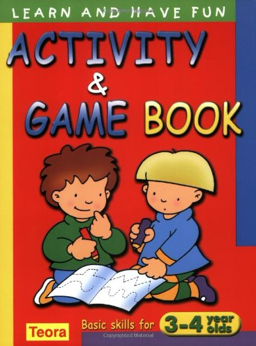 Activity and Game Book: Basic Skills for 3-4 Years Old. (Learn and Have Fun): Caramel