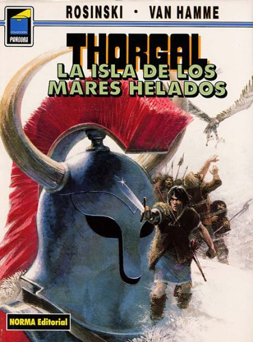 9781594970078: Thorgal vol. 2: la isla de los mares helados / The Island of the Frozen Seas