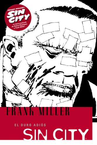 Sin City 1 El duro adios/ The Hard Goodbye (Spanish Edition) (9781594970146) by Frank Miller; Mike Richardson