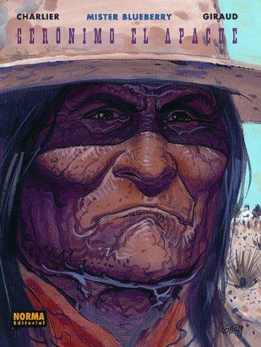 9781594970849: Geronimo El Apache: 0 (Blueberry)