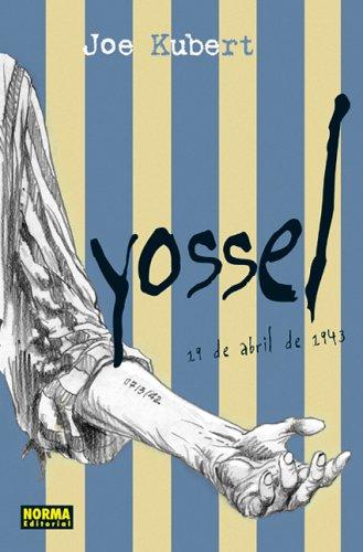 Yossel: April 19, 1943 (Spanish Edition): Kubert, Joe