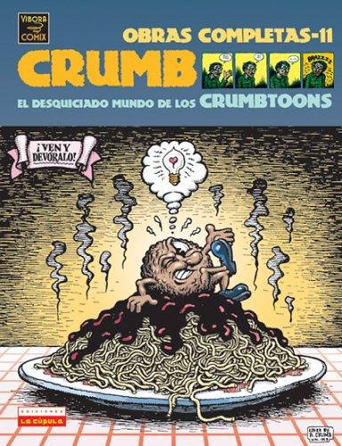 9781594971365: El Desquiciado Muno De Los Crumbtoons / the Unhinged World of the Crumbtoons: El Desquiciado Mundo De Los Crumbtoons/the Unhinged World of the Crumbtoons (Spanish Edition)