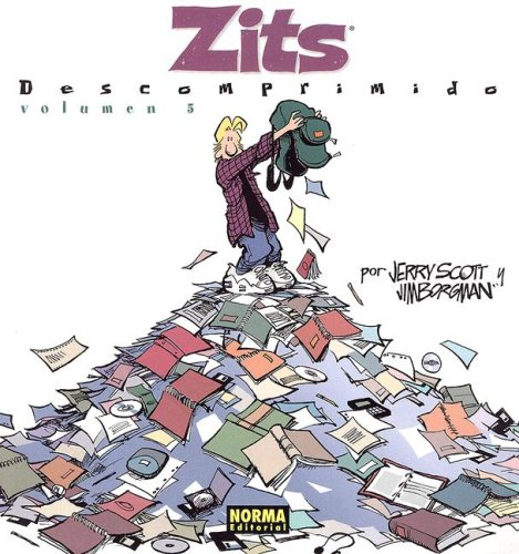 Zits Descomprimido: Volume 5 (Spanish Edition) (1594971412) by Jerry Scott; Jim Borgman