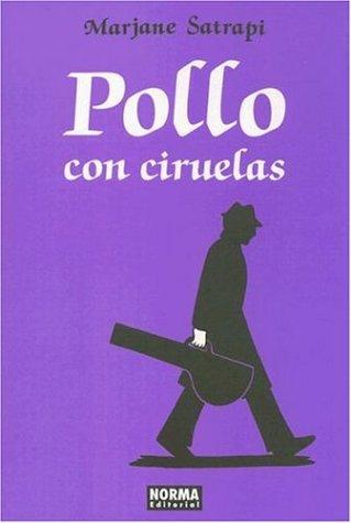 9781594971815: Pollo Con Ciruelas/ Chickens And Plums