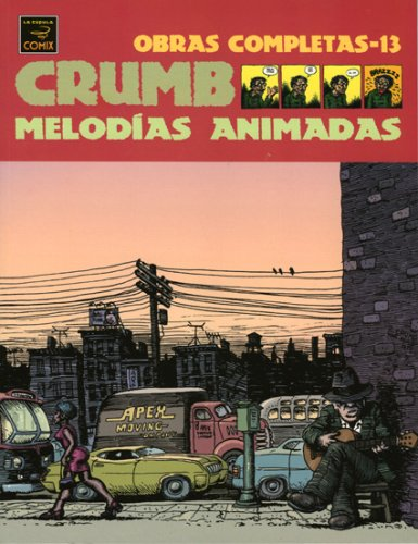 Melodias Ahimadas / Animated Melodies (Spanish Edition): Crumb, Robert
