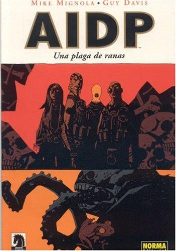 AIDP: Una Plaga De Ranas / BRPD: A Plague of Frogs (Spanish Edition) (9781594972638) by [???]
