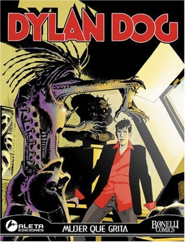 9781594972836: Dylan Dog 6: Mujer Que Grita (Spanish Edition)