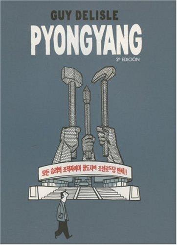 Pyongyang (Spanish Edition): Delisle, Guy