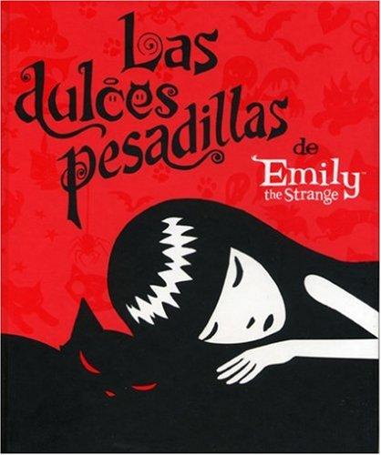 9781594972997: Las Dulces Pesadillas De Emily The Strange