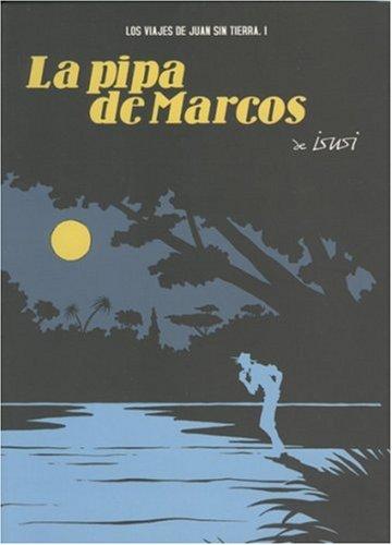 9781594973093: La Pipa De Marcos/The Pipe of Marcos (Spanish Edition)
