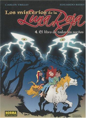 Los Misterios de la Luna Roja, Volume: Trillo, Carles