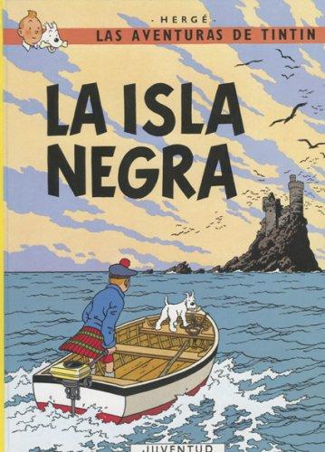 9781594973444: Tintin: La Isla Negra/ the Black Island (Aventuras de Tintin)
