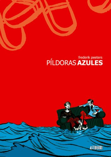 9781594973963: Pildoras Azules: Blue Pills (Spanish Edition)