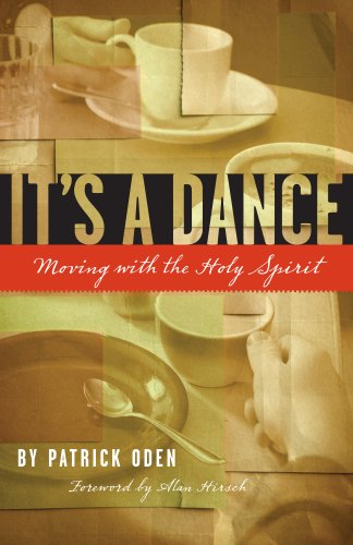 9781594980121: It's a Dance: Moving with the Holy Spirit