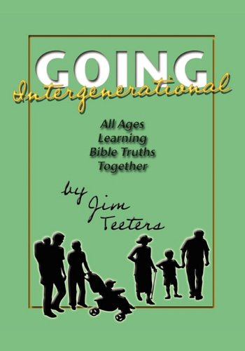 Going Intergenerational: Jim Teeters