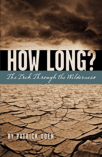 How Long?: Patrick Oden