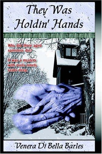 They Was Holdin' Hands: Di Bella Barles, Venera