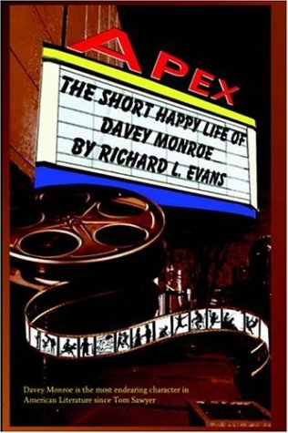 The Short Happy Life of Davey Monroe: Evans, Richard L.