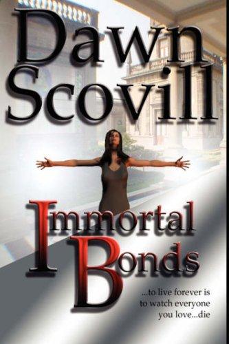 Immortal Bonds: Scovill, Dawn