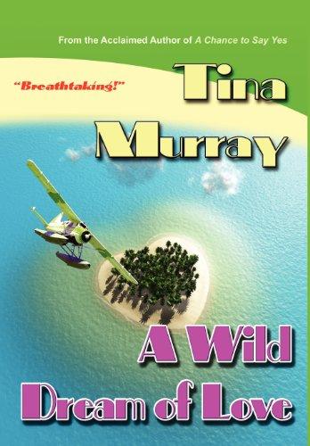 9781595072351: A Wild Dream of Love