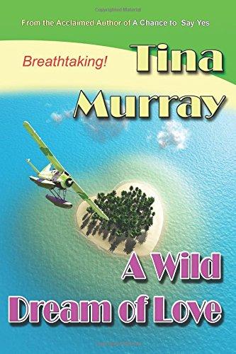 9781595072641: A Wild Dream of Love